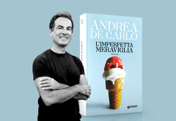 """Andrea De Carlo presenta """"L'imperfetta meraviglia"""""""