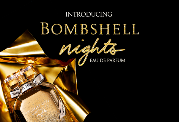 Victoria's Secret: Bombshell Nights.
