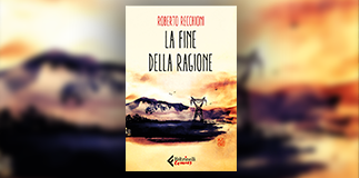 """Borri Books: """"La fine della ragione""""."""