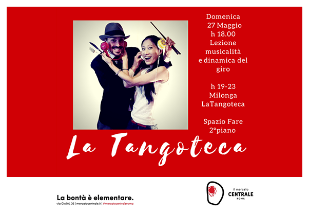 La Tangoteca a Mercato Centrale.