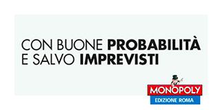 Monopoly in Terrazza Termini.