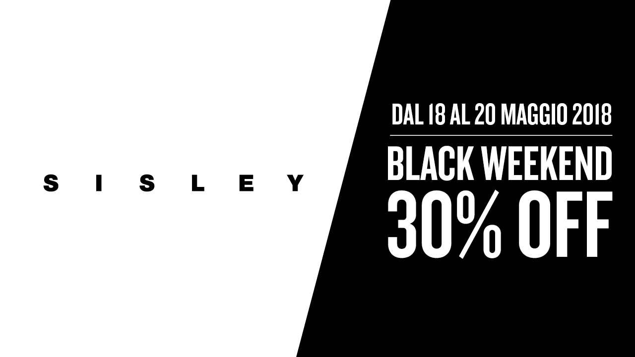 Sisley: Black Weekend.